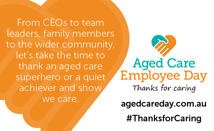 """Aged Care Employee Day """"Thanks For Caring"""""""